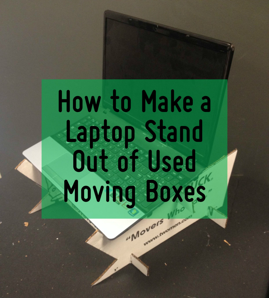 How to Make a Laptop Stand Out of Used Moving Boxes