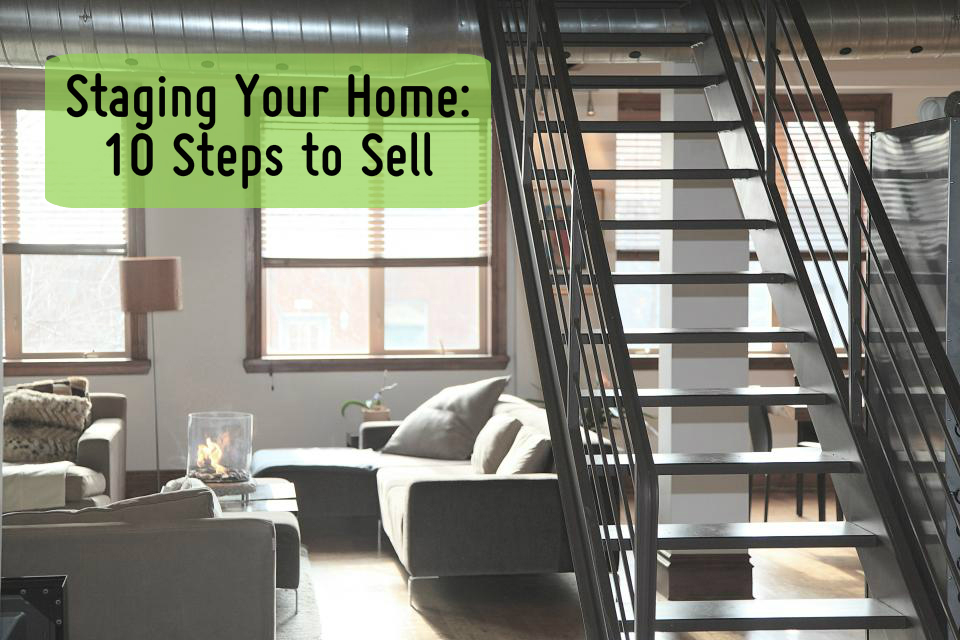 10 Steps to Staging Your Home