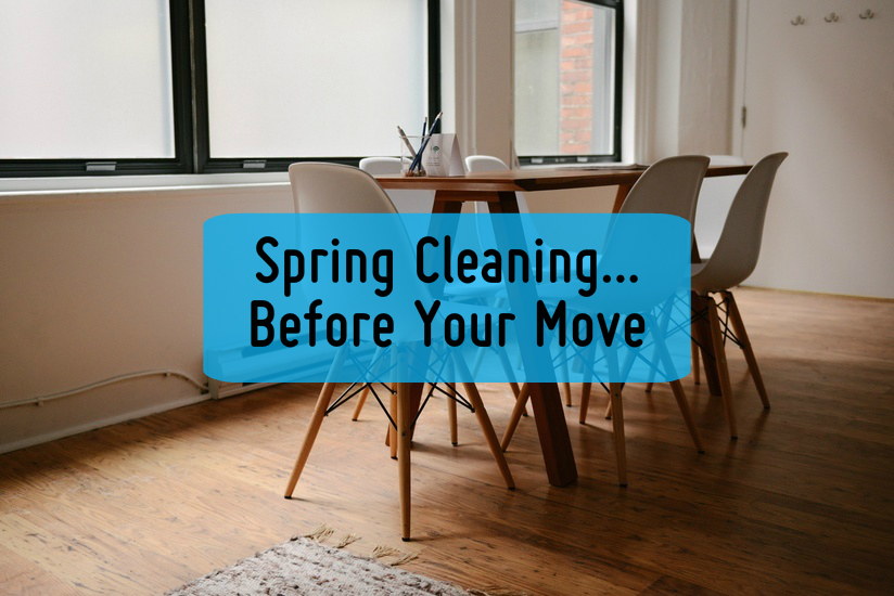 Spring cleaning before you move