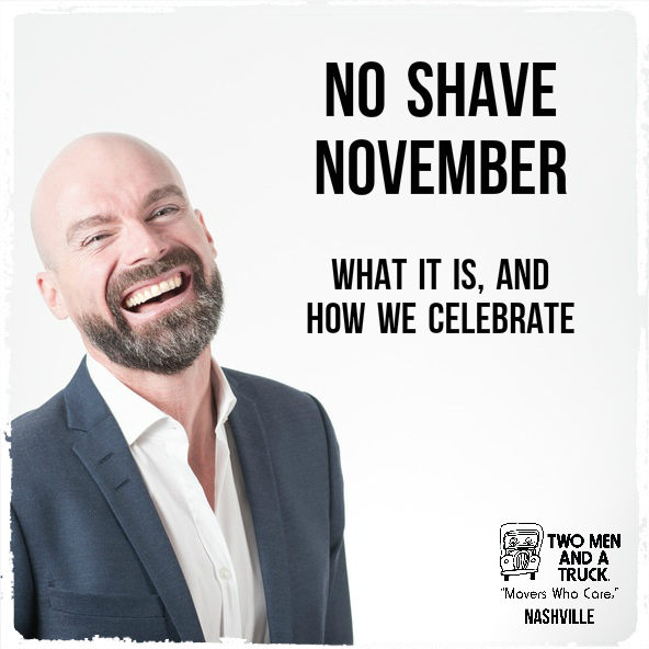 No Shave November at TWO MEN AND A TRUCK