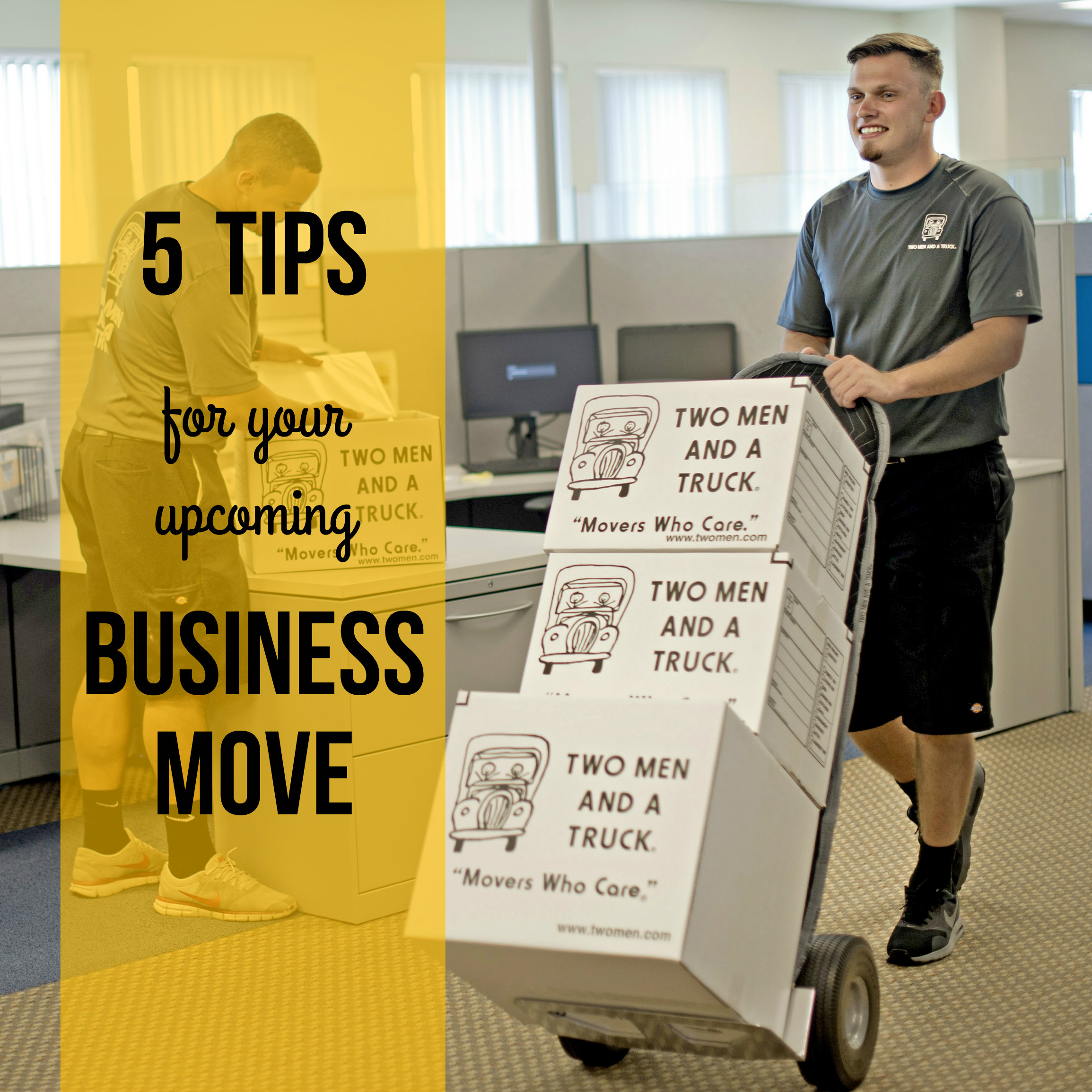 five tips for your upcoming business move from TWO MEN AND A TRUCK Nashville