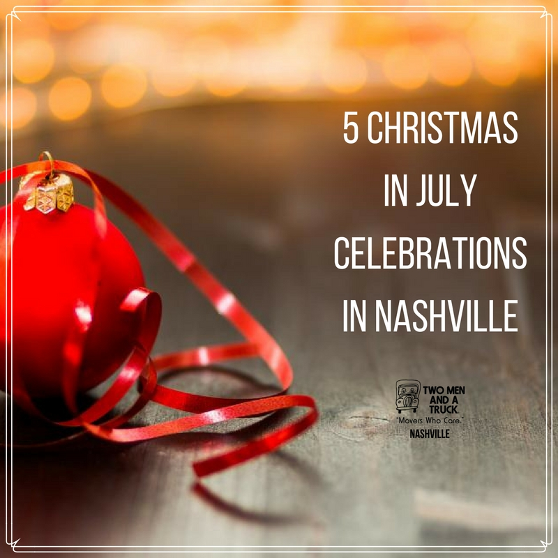 5 christmas in july celebrations in nashville