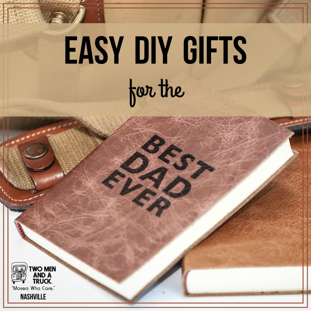 Easy DIY Fathers Day Gifts out of TWO MEN AND A TRUCK moving boxes
