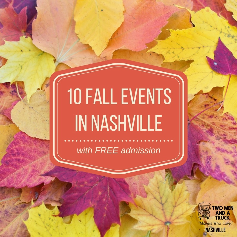 TWO MEN AND A TRUCK Nashville's top fall events that are free in Nashville